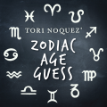ZAG: Zodiac Age Guess presented by Tori Noquez (Instant Download)